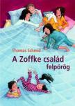 SCHMID, THOMAS - A Zoffke család felpörög