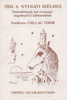 Csillag Tibor - Óda a nyugati szélhez [antikvár]