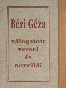 Béri Géza - Béri Géza válogatott versei és novellái [antikvár]