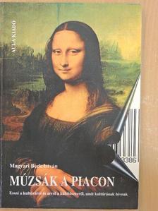 Magyari Beck István - Múzsák a piacon [antikvár]