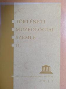 Baják László - Történeti Muzeológiai Szemle 11. [antikvár]