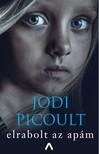 Jodi Picoult - Elrabolt az apám [eKönyv: epub, mobi]
