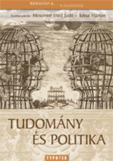 Mosoniné Fried Judit, Tolnai Márton - Tudomány és politika [eKönyv: pdf]