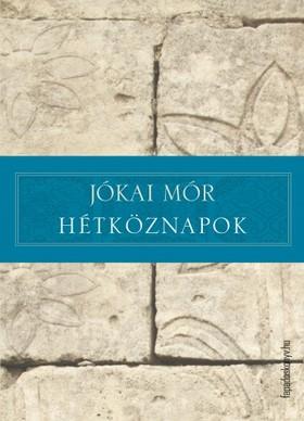 JÓKAI MÓR - Hétköznapok [eKönyv: epub, mobi]
