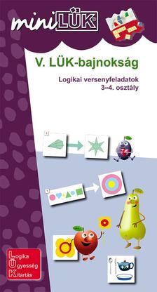 LDI531 - V. LÜK-bajnokság - logikai versenyfeladatok  3-4. osztály