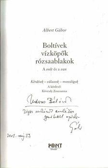 ALBERT GÁBOR - Boltívek, vízköpők, rózsaablakok (dedikált) [antikvár]