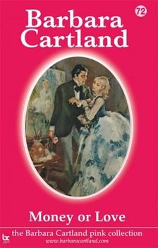 Barbara Cartland - Money or Love [eKönyv: epub, mobi]