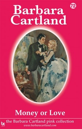Barbara Cartland - Money or Love [eKönyv: epub, mobi]