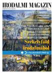 Irodalmi Magazin 2017/1 - Székelyföld irodalmából - A kezdetektől 1945-ig