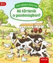 Susanne Gernhäuser - Elsõ ablakos könyvem - Mit történik a gazdaságban?