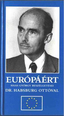 Haas György - Európáért [antikvár]