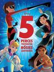 Disney - Disney - 5 perces történetek hősies lányokról
