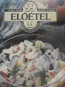 Hemző Károly - 99 előétel 33 színes ételfotóval [antikvár]