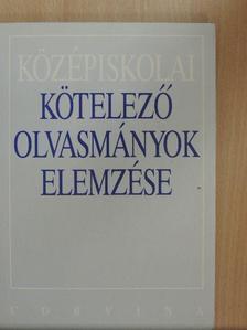 Kelecsényi László - Középiskolai kötelező olvasmányok elemzése [antikvár]
