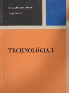 Fodor László - Technológia I. [antikvár]