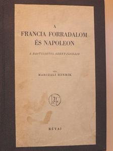 Marczali Henrik - A francia forradalom és Napoleon [antikvár]