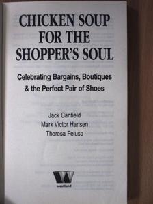 Jack Canfield - Chicken Soup for the Shopper's Soul [antikvár]