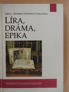 Grüll Tibor - Líra, dráma, epika (dedikált példány) [antikvár]