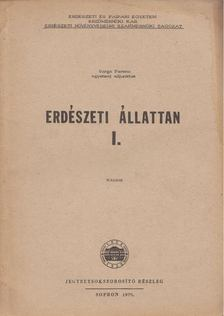 Varga Ferenc - Erdészeti állattan I. [antikvár]