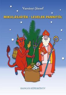 Varsányi József - Mikulásjáték - Levelek Pannitól - CD melléklettel