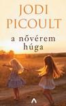 Jodi Picoult - A nővérem húga [eKönyv: epub, mobi]