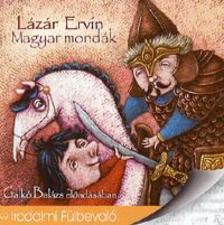 Lázár Ervin - MAGYAR MONDÁK - HANGOSKÖNYV<!--<span style='font-size:10px;'> (topPurch)</span>-->