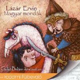 Lázár Ervin - MAGYAR MONDÁK - HANGOSKÖNYV