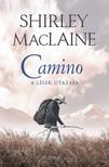 SHIRLEY MACLAINE - Camino - A lélek utazása [eKönyv: epub, mobi]