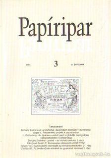 Több szerkesztő - Papíripar 2007/3. [antikvár]