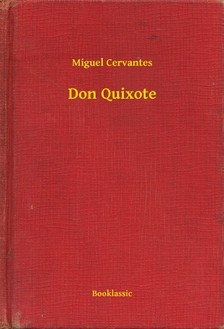 Cervantes - Don Quixote [eKönyv: epub, mobi]