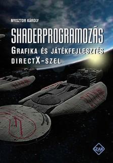 Nyisztor Károly - Shaderprogramozás [eKönyv: pdf]