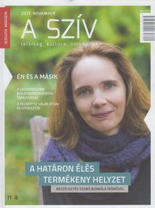 Horváth Árpád SJ (szerk.) - A szív - Jezsuita magazin 2017/11 [antikvár]