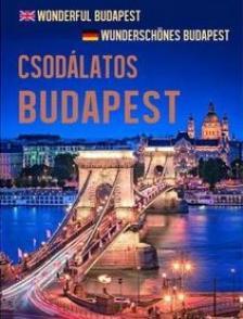 Szalay Könyvkiadó - Csodálatos Budapest
