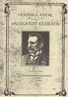 Udvari István - Hodinka Antal Válogatott Kéziratai - különnyomat [antikvár]