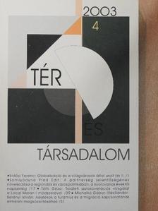 Barta Györgyi - Tér és Társadalom 2003/4. [antikvár]