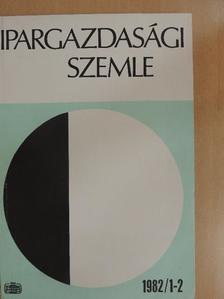 Bagó Eszter - Ipargazdasági szemle 1982/1-2. [antikvár]