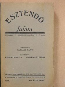 Hatvany Lili - Esztendő 1918. julius [antikvár]