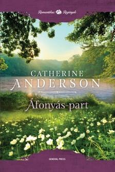 Catherine Anderson - Áfonyás-part [eKönyv: epub, mobi]
