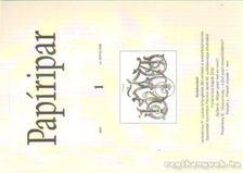 Több szerkesztő - Papíripar 2007/1 [antikvár]
