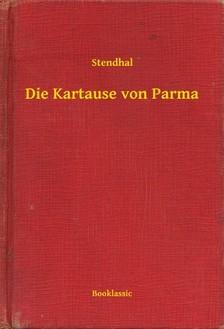 Stendhal - Die Kartause von Parma [eKönyv: epub, mobi]