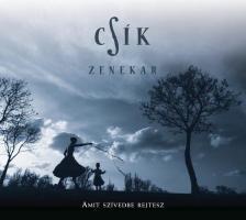 AMIT SZÍVEDBE REJTESZ CD - CSÍK ZENEKAR -