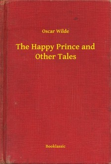 Oscar Wilde - The Happy Prince and Other Tales [eKönyv: epub, mobi]