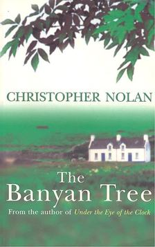 Christopher Nolan - The Banyan Tree [antikvár]