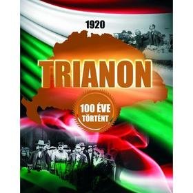 Szalay Könyvkiadó - 1920 Trianon - 100 éve történt