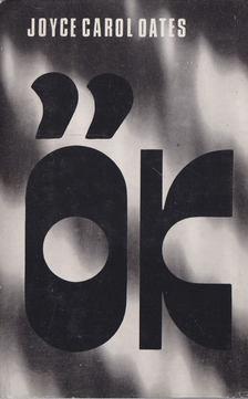 Joyce Carol Oates - Ők [antikvár]