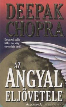 Deepak Chopra - Az angyal eljövetele [antikvár]