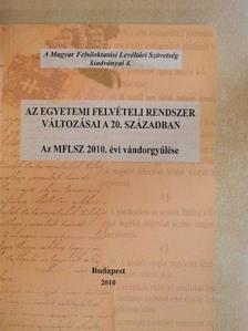 Kerepeszki Róbert - Az egyetemi felvételi rendszer változásai a 20. században [antikvár]