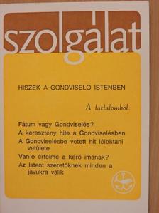 Benkő Antal - Szolgálat 1987. Kisboldogasszony  [antikvár]