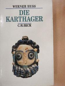 Werner Huss - Die Karthager [antikvár]