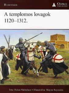 Nicholson, Helen - A templomos lovagok 1120-1312